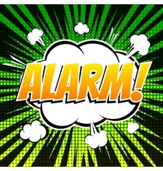 Alarm comic book bubble text retro style vector