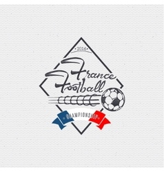Footbal 2016 - badge sticker can be used to vector image vector image