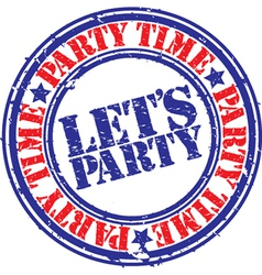 Lets party stamp vector