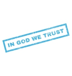 In god we trust rubber stamp vector
