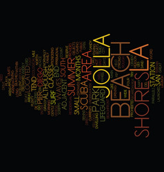 La jolla shores text background word cloud concept vector