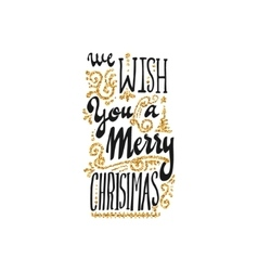 We wish you a merry christmas - hand-lettering vector image