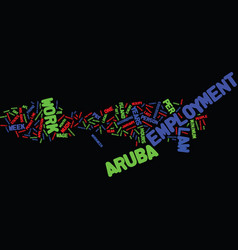 Aruba employment law text background word cloud vector