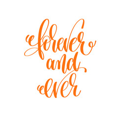 Forever and ever - hand lettering love quote to vector