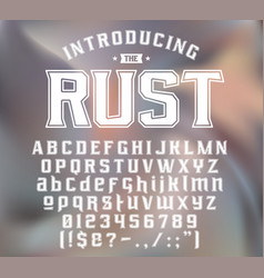Strength typeface rust vector