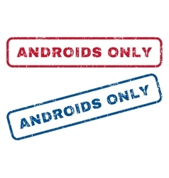 Androids only rubber stamps vector