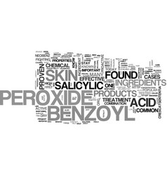 What you need to know about benzoyl peroxide text vector