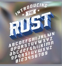 Strength typeface rust vector