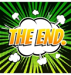 The end comic book bubble text retro style vector image vector image