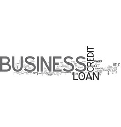 what you need to know about business loans text vector image vector image
