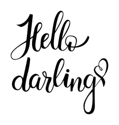 Hello darling lettering vector