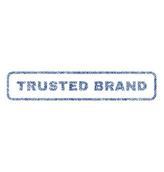 Trusted brand textile stamp vector
