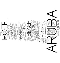 Aruba hotel text background word cloud concept vector