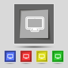 Monitor icon sign on original five colored buttons vector