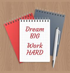 text dream big work hard vector image