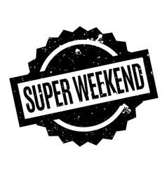 Super weekend rubber stamp vector
