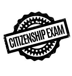 Citizenship exam rubber stamp vector