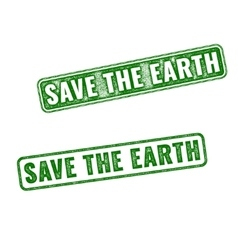 Realistic rubber stamps Save the Earth vector image