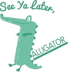 See Ya Later vector image