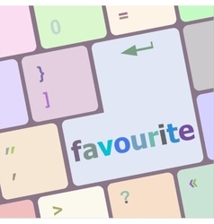 Favourite button on computer pc keyboard key vector