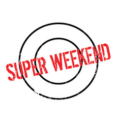 Super weekend rubber stamp vector