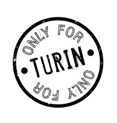 only for turin rubber stamp vector image
