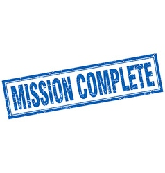 Mission complete blue square grunge stamp on white vector