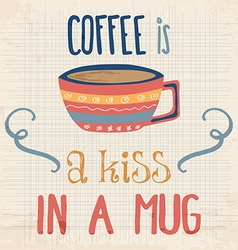 Retro background with coffee quote vector image