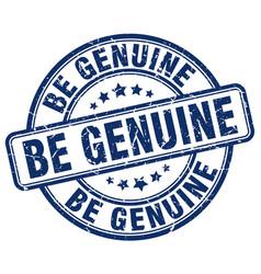 Be genuine blue grunge stamp vector