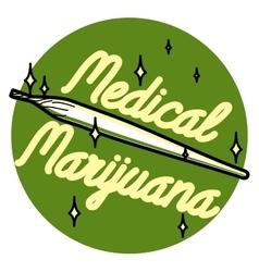 Color vintage medical marijuana emblem vector image vector image