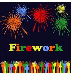 Abstract festive fireworks and hands background vector