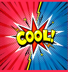 Cool shout comic book cartoon style bubble vector