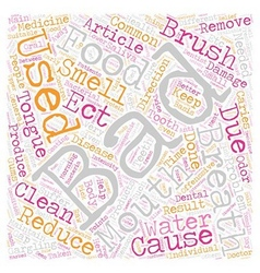 Bad breath 2 text background wordcloud concept vector