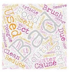 Bad breath 2 text background wordcloud concept vector