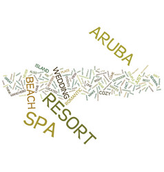 Aruba resort and spa text background word cloud vector