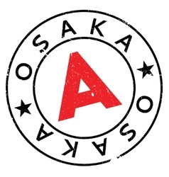 Osaka stamp rubber grunge vector