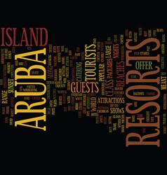 Aruba resorts citadels of hope text background vector