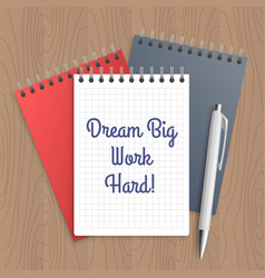 Text dream big work hard vector