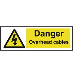 Danger Overhead Cables Safety Sign vector image vector image