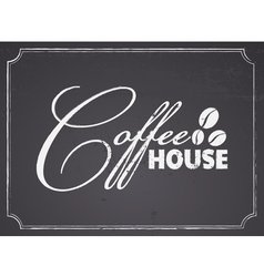 Chalkboard coffee house design vector