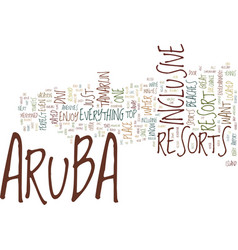 aruba resorts text background word cloud concept vector image