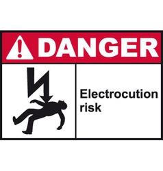Danger Electrocution Risk Safety Sign vector image vector image