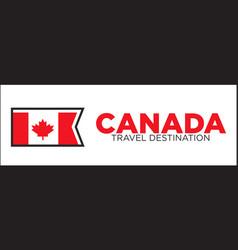 canada travel destination banner vector image