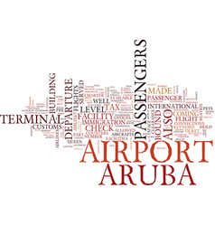 Arubas airport text background word cloud concept vector