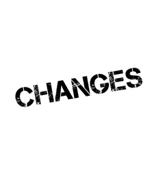 Changes rubber stamp vector