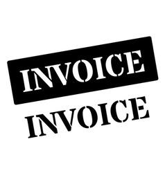 Invoice black rubber stamp on white vector