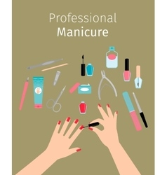 Professional Manicure poster with ladies hands vector image