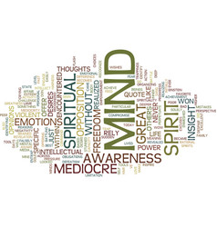 Your mediocre mind text background word cloud vector