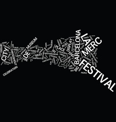 La merc festival of barcelona text background vector