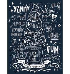 Hand drawn print with ice cream and lettering vector image vector image